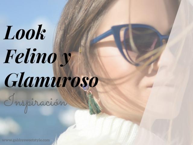 Look Felino y Glamuroso